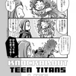 KNOCKABOUT TEEN TITANS LIFE